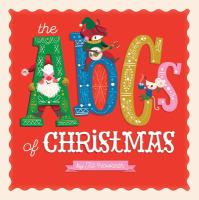 Cover image for The ABCs of Christmas [board book]