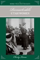Cover image for More than petticoats. Remarkable Utah women