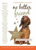 Cover image for No better friend : celebrities and the dogs they love