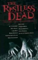 Cover image for The restless dead : ten original stories of the supernatural