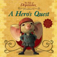 Cover image for A hero's quest : The tale of Despereaux series