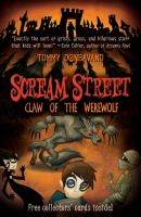 Cover image for Claw of the werewolf. bk. 6 : Scream Street series