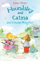 Cover image for Houndsley and Catina and Cousin Wagster