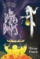 Cover image for The bag of bones. bk. 2 : Tales form the Five Kingdoms series