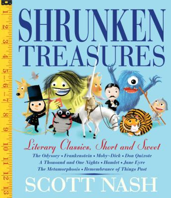Cover image for Shrunken treasures : literary classics short, sweet, and silly