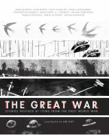 Imagen de portada para The Great War : stories inspired by items from the First World War