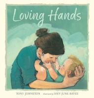 Cover image for Loving hands