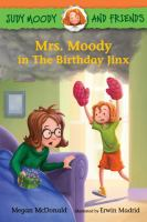 Cover image for Mrs. Moody in the birthday jinx : Judy Moody and friends