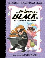 Cover image for The princess in black and the mysterious playdate. bk. 5 : Princess in black series