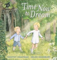 Cover image for Time now to dream