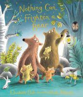 Imagen de portada para Nothing can frighten a bear