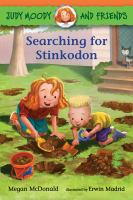 Cover image for Searching for stinkodon. bk. 11 : Judy Moody and friends series