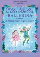 Cover image for Ella Bella ballerina and A Midsummer night's dream