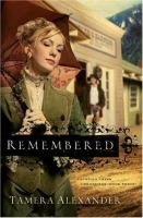 Cover image for Remembered. bk. 3 : Fountain Creek chronicles
