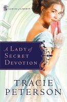 Cover image for A lady of secret devotion. bk. 3 : Ladies of liberty series