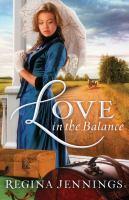 Imagen de portada para Love in the Balance. bk. 2 : Ladies of Caldwell County series