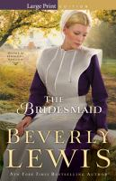 Cover image for The bridesmaid. bk. 2 Home to Hickory Hollow series