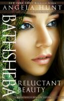 Cover image for Bathsheba, reluctant beauty : A dangerous beauty novel