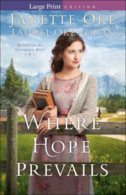 Cover image for Where hope prevails. bk. 3 Return to the Canadian West