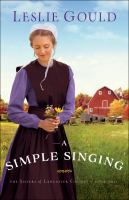 Cover image for A simple singing. bk. 2 : Sisters of Lancaster County series