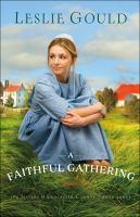Imagen de portada para A faithful gathering. bk. 3 : Sisters of Lancaster county series