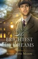Cover image for THE BRIGHTEST OF DREAMS