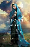 Cover image for A light on the hill. bk. 1 Cities of refuge series