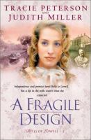 Cover image for A fragile design, bk. 2 : Bells of Lowell series