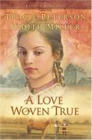 Cover image for A love woven true. bk. 2 : Lights of Lowell series