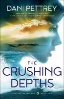 Imagen de portada para The crushing depths. bk. 2 : Coastal guardian series
