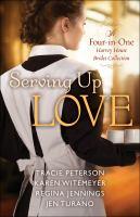 Imagen de portada para Serving up love : a four-in-one Harvey House brides collection