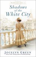 Imagen de portada para Shadows of the white city. bk. 2 : Windy city saga