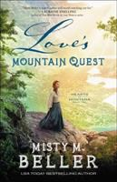 Imagen de portada para Love's mountain quest. bk. 2 : Hearts of Montana series