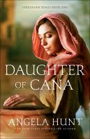 Cover image for Daughter of Cana. bk. 1 : Jerusalem road series