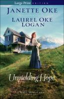 Cover image for Unyielding hope. bk. 1 When hope calls series