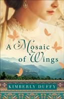 Cover image for A mosaic of wings : a novel