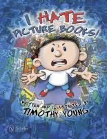 Cover image for I hate picture books!