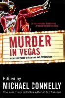 Imagen de portada para The International Association of Crime Writers presents Murder in Vegas : new crime tales of gambling and desperation