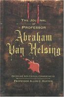 Cover image for The journal of Professor Abraham Van Helsing