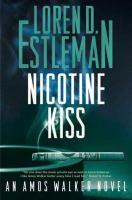Cover image for Nicotine kiss. bk. 18 : Amos Walker series