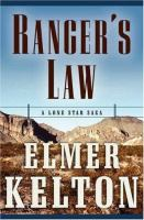 Cover image for Ranger's law : a Lone Star saga : The Texas Rangers series