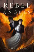 Imagen de portada para Rebel angels. bk. 3 : Lady Lazarus series