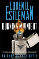 Cover image for Burning midnight. bk. 22 : Amos Walker series