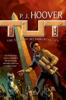 Cover image for Tut : the story of my immortal life