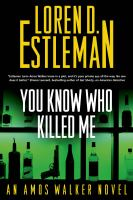Cover image for You know who killed me. bk. 24 : Amos Walker series