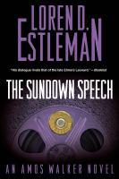 Cover image for The sundown speech. bk. 25 : Amos Walker series