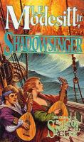 Cover image for Shadowsinger. Book 5 : Spellsong cycle series