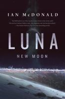 Cover image for New moon. bk. 1 : Luna series