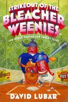 Cover image for Strikeout of the bleacher weenies and other warped and creepy tales