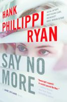 Cover image for Say no more. bk. 5 : Jane Ryland series